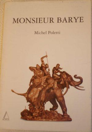 «MONSIEUR BARYE»
